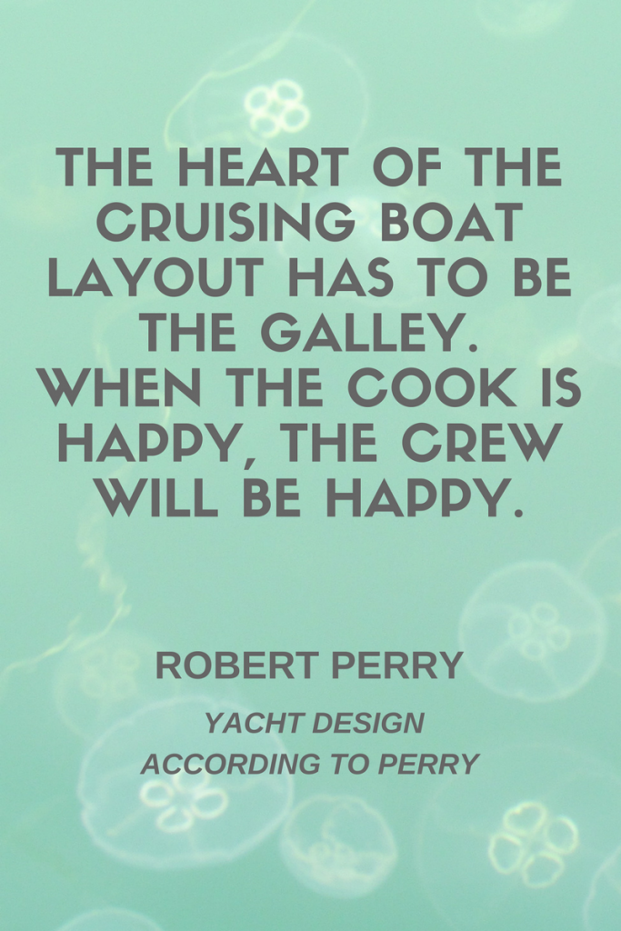 galley design quote robert perry